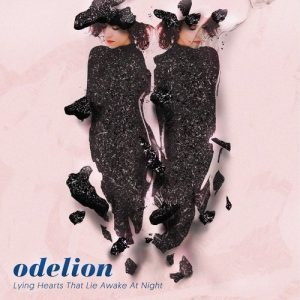 Odelion - Lying hearts that lie awake at night
